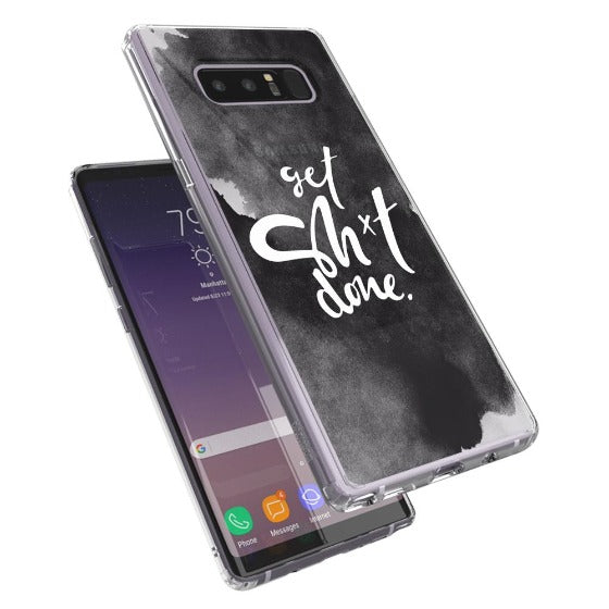 Get Sh*t Done Phone Case - Samsung Galaxy Note 8 Case