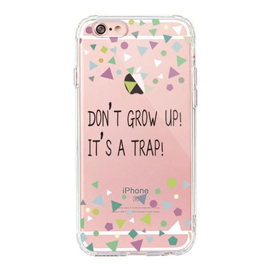 Don't Grow Up! It's A Trap! Phone Case - iPhone 6/6S Case