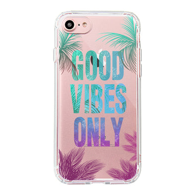 Good Vibes Only Phone Case - iPhone 7 Case