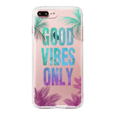 Good Vibes Only Phone Case - iPhone 7 Plus Case
