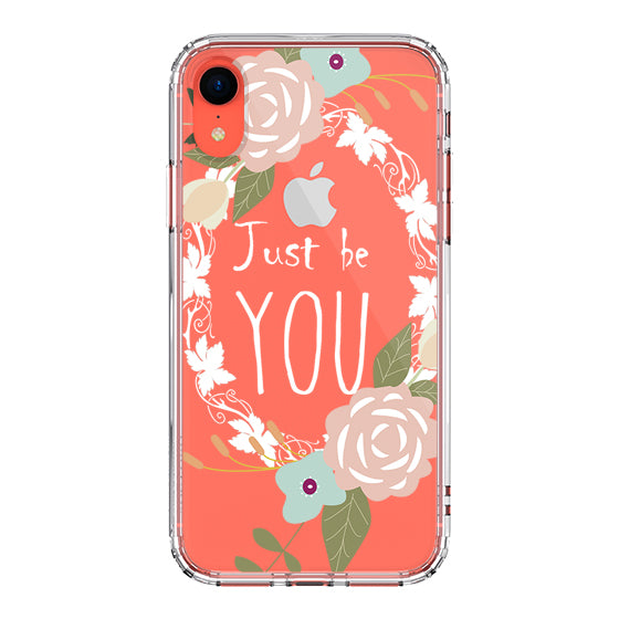 Just Be You Phone Case - iPhone XR Case