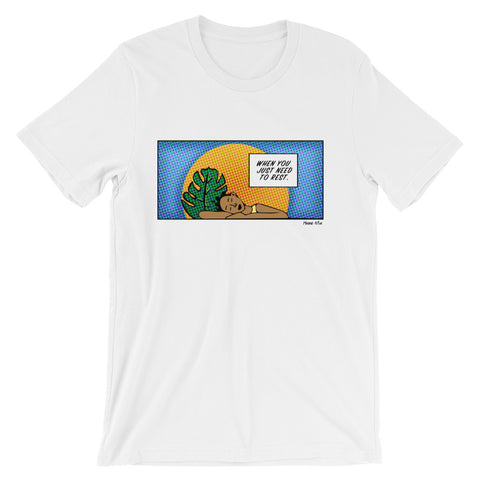 She Needed Rest - Short-Sleeve Unisex T-Shirt (more colors)