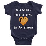 In a World Full of Tens Be an Eleven Heart Shaped Waffle Baby Romper Onesie Baby Boy Baby Girl