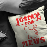 Justice for Mews Pillow, Christmas Gifts for Cat Lovers