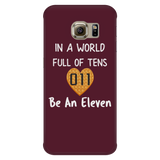 In a World Full of Tens Be an Eleven Waffle Samsung Galaxy Smart Phone Case for Women Men Kids