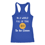 In a World of Ten Be an Eleven Racerback Tank Top for Women Waffle Tee