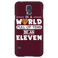 In a World Full of Tens Be an Eleven Samsung Galaxy Smart Phone Case for Women Men Kids Waffle Case