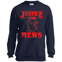 Justice for Mews Sweatshirt for Men Women Boys Girls Funny Cat Sweatshirt