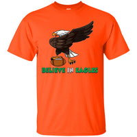 Believe in Eagles T-Shirt for Men Women Kids Boys Girls