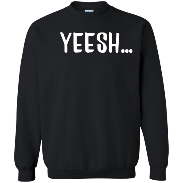 Yeesh Yes Sweatshirt for Men Women Boys Girls