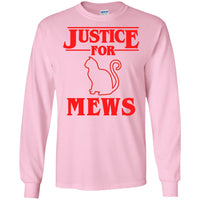 Justice for Mews Long Sleeve T Shirt for Men Women Boys Girls Funny Cat Shirt