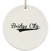 BRIDGE_CITY Christmas Ornament Custom City Name Personalized Decorations