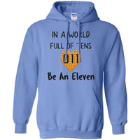 In A World Full of Tens Be An Eleven Hoodie Sweatshirt for Men Women Kids Boys Girls Youth Plus Size Waffle Tee