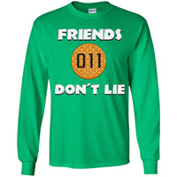 Friends Don't Lie Stranger Waffle Eleven Unisex Long Sleeve Plus Size T Shirt for Men Women Kids Boys Girls Youth