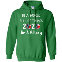 Funny Anti Donald Trump Pro Hillary 2020 Unisex Hoodie for Men Women Kids Youth Adult Plus Size