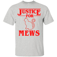 Justice for Mews Shirt Adults Kids T-Shirt