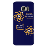 I lost an Electron Are You Positive Smart Phone Case for Women Men Kids