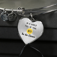 World Full of Tens Heart Pendant Bangle Bracelet, Be an Eleven