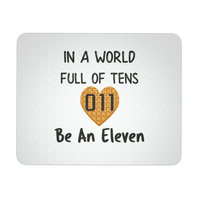 In a World Full of Tens Be An Eleven Waffle Mousepads for Women Men Kids Gamers