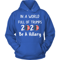 Funny Anti Donald Trump Pro Hillary 2020 Unisex Hoodie for Men Women Plus Size