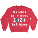 Funny Anti Donald Trump Pro Hillary 2020 Unisex Crewneck Sweatshirt for Men Women Plus Size