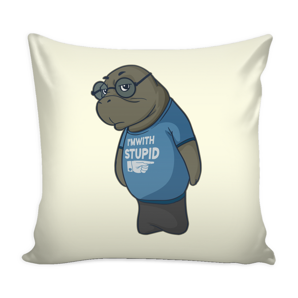 Manatee  Im With Stupid Commercial Novelty Pillow Cover for Couch Sofa