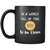 In a World of Ten Be an Eleven Funny Coffee Mugs for Men Women Waffle Mug
