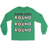 Good Goes Round Cereal Unisex Long Sleeve T Shirt for Men and Women