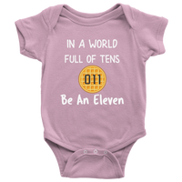 In a World of Ten Be an Eleven Baby Romper Onesie Baby Boy Baby Girl Waffle Tee