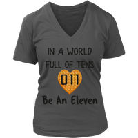In a World Full of Tens Be An Eleven Waffle V Neck Shirts for Women