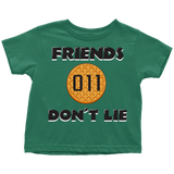 Friends Don't Lie Stranger Waffle Eleven Toddler T Shirt Boys Girls Kids