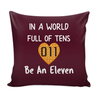 In a World Full of Tens Be an Eleven Waffle Throw Pillow Covers for Women Men Kids