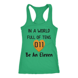 In a World Full of Tens Be An Eleven Waffle Racerback Tank Top for Women