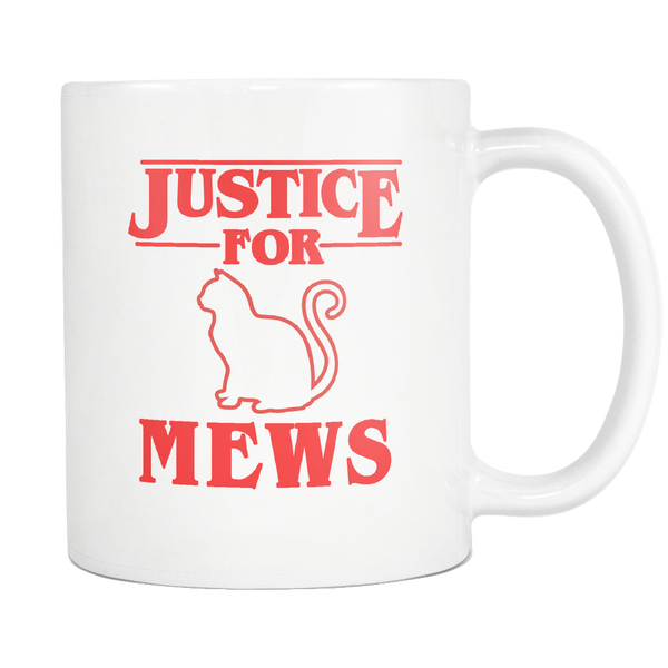 Justice for Mews Cat Funny Coffee Mugs for Men Women