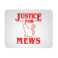 Justice for Mews Cat Mousepads for Women Men Kids Gamers