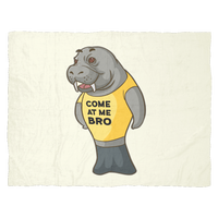 Manatee Come At Me Bro Commercial Novelty Fleece Blanket for Women Men Boys Girls