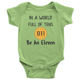 In a World Full of Tens Be an Eleven Baby Romper Onesie Baby Boy Baby Girl Waffle Tee