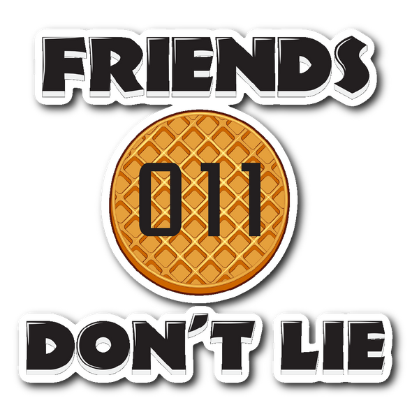 Friends Don't Lie Stranger Waffle Eleven Car Bumper Decal Laptop Sticker