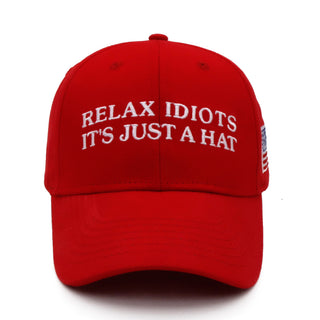 Relax Idiots - It's Just A Hat