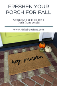 Freshen your porch for Fall!