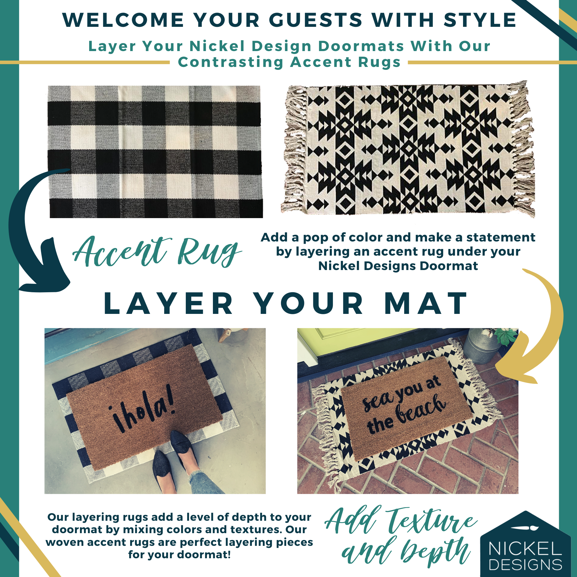 Simple ways to layer your doormat!