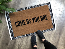 Doormat - Come As You Are Funny Welcome Mat