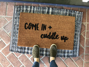 Doormat - Come In And Cuddle Up Doormat