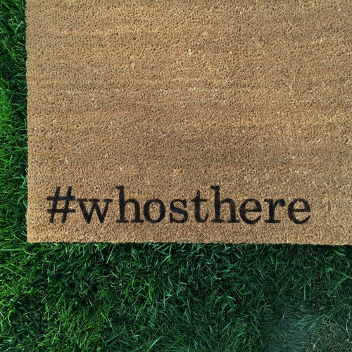 Doormat - Hashtag Who's There Funny Doormat