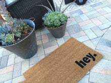 Doormat - Hey. Welcome Mat