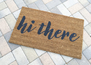 Doormat - Hi There Script Welcome Mat