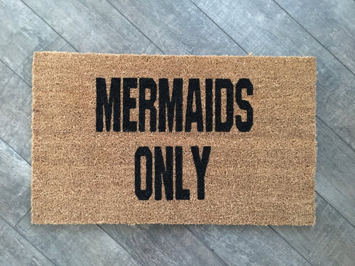 Doormat - Mermaids Only Beach Doormat