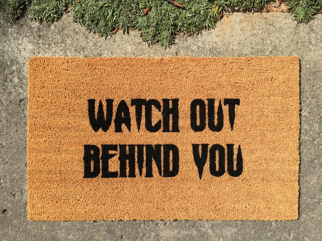 Doormat - Watch Out Behind You Halloween Doormat