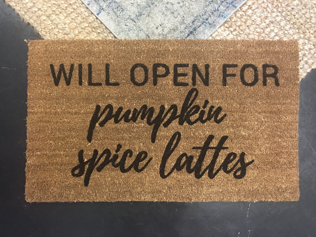 Doormat - Will Open For Pumpkin Spice Doormat