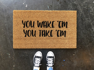 Doormat - You Wake 'Em Doormat